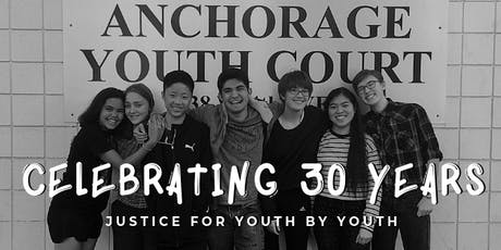 Anchorage Youth Court's 30th Anniversary Celebration tickets