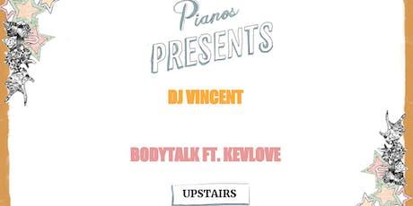 DJ Vincent, BodyTalk ft. Kevlove (FREE) tickets