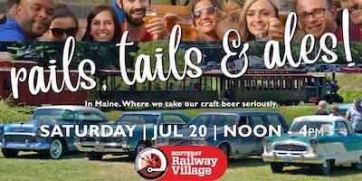 RAILS, TAILS & ALES    Tasting   Craft Brewers   Vintage Trains & Autos