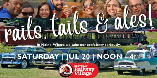 RAILS, TAILS & ALES |  Tasting | Craft Brewers | Vintage Trains & Autos