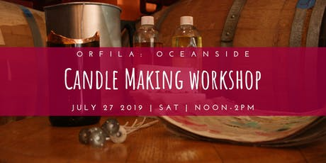 Candle Making Workshop @ Orfila tickets