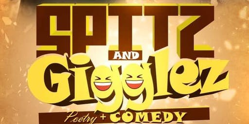 Spitz and Gigglez- Poetry/Comedy Open Mic
