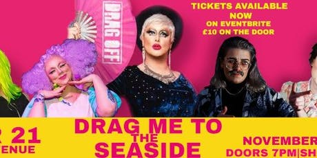 DRAG ME TO THE SEASIDE tickets