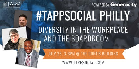 #TappSocial Philly, Powered by Generocity: Diversity in the Workplace and the Boardroom tickets