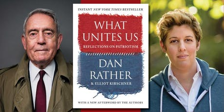 Dan Rather presents What Unites Us (with Sally Kohn) tickets