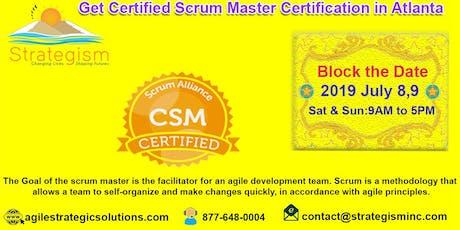 CERTIFIED SCRUM MASTER (CSM) Training in Atlanta-July 8,9,2019  tickets