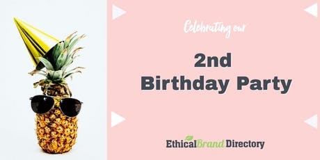 Ethical Brand Directory 2nd Birthday Party  tickets
