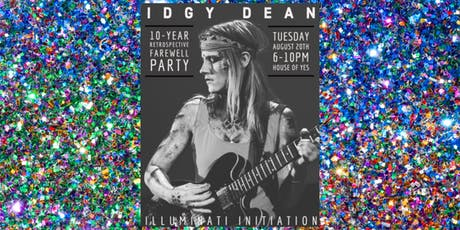 Idgy Dean Illuminati Initiation tickets