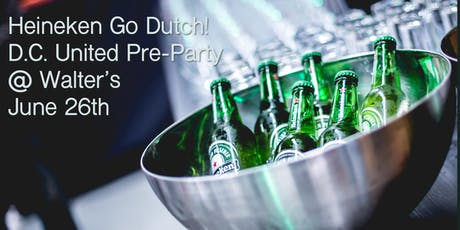 Heineken Go Dutch! D.C. United Pre-Party tickets