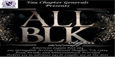 Tau Chapter Generals Present The All Black Affair