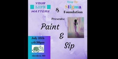 Drop the stigma Paint & Sip Fundraiser