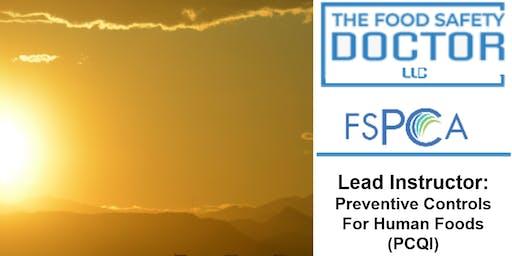 Phoenix (Scotsdale), AZ. FSPCA Preventive Controls for Human Foods Qualified Individual  (PCQI)
