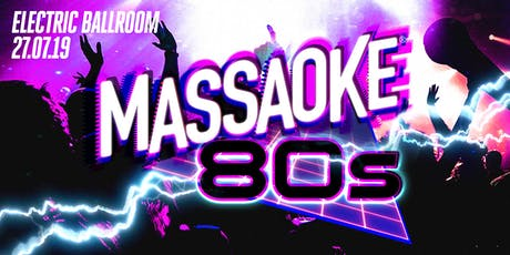 Massaoke 80s vs Guilty Pleasures tickets