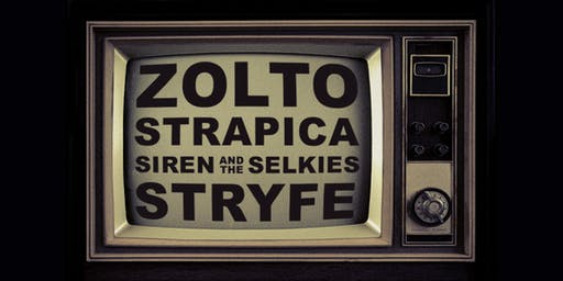 ZOLTO / STRAPICA / SIREN AND THE SELKIES / STRYFE at Lucky Strike Live