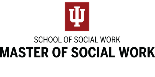 Indiana University School of Social Work MSW Information Session IUPUI