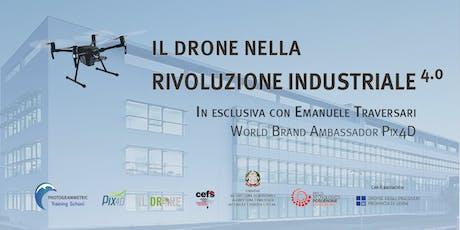 Il drone nella rivoluzione industriale 4.0 - Friuli V. Giulia biglietti