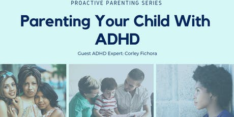 Parenting Your Child with ADHD tickets