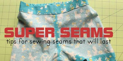 Seam Finishes - Apparel Industry Based Sewing Workshop 07/26/19