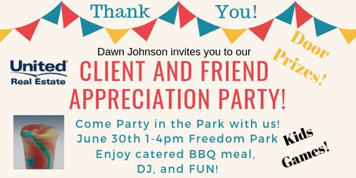 Client and Friend Appreciation Party! DOOR PRIZES!!