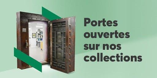 Portes ouvertes sur nos collections