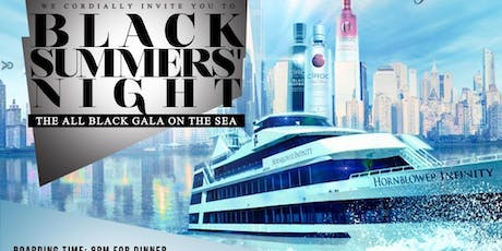 """BLACK SUMMERS NIGHT"" EXCLUSIVE ALL BLACK MEGA YACHT PARTY tickets"