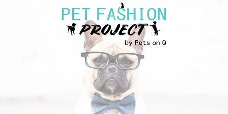 Pet Fashion Project tickets