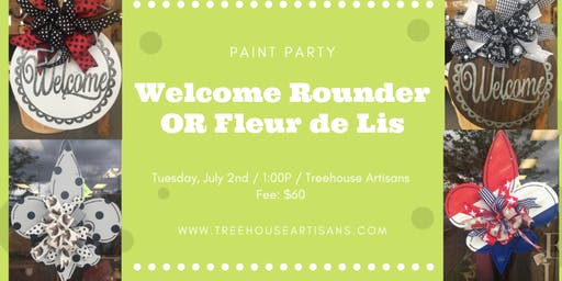 Welcome Rounder or Fleur de lis Paint Party