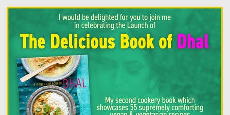 Vegetarian & Vegan Cook Book Launch Event- The Delicious Book Of Dhal tickets