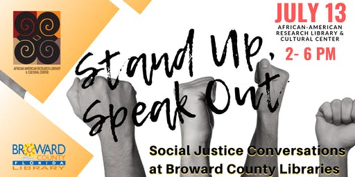 Stand Up, Speak Out: Social Justice Conversations at Broward County Libraries