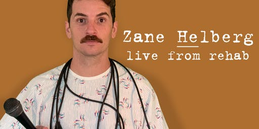 Zane Helberg, live from rehab - Salt Lake City