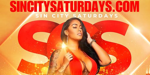 SIN CITY SATURDAYS!!!