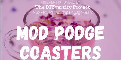 Mod Podge Coasters Open House