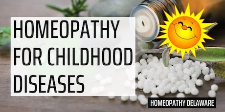 Homeopathy for Childhood Diseases tickets