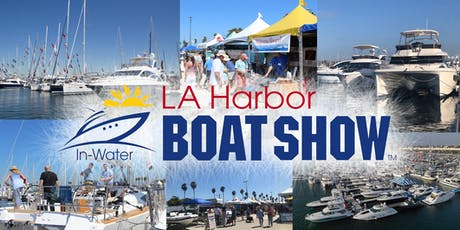 4th Annual LA Harbor Boat Show tickets