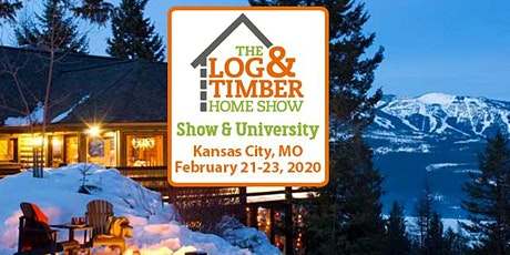 Kansas City, MO 2020 Log & Timber Home Show ingressos