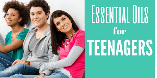 Essential Oils for Teenagers