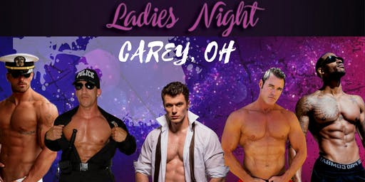Carey, OH. Magic Mike Show Live. American Legion Post 344