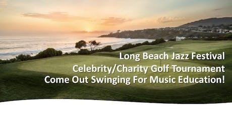 Long Beach Jazz Festival Charity/Celebrity Golf Tournament tickets