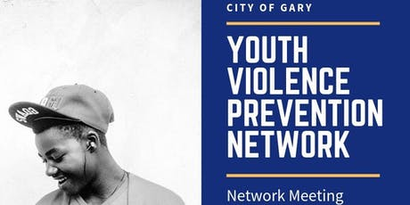 Gary Youth Violence Prevention Network tickets