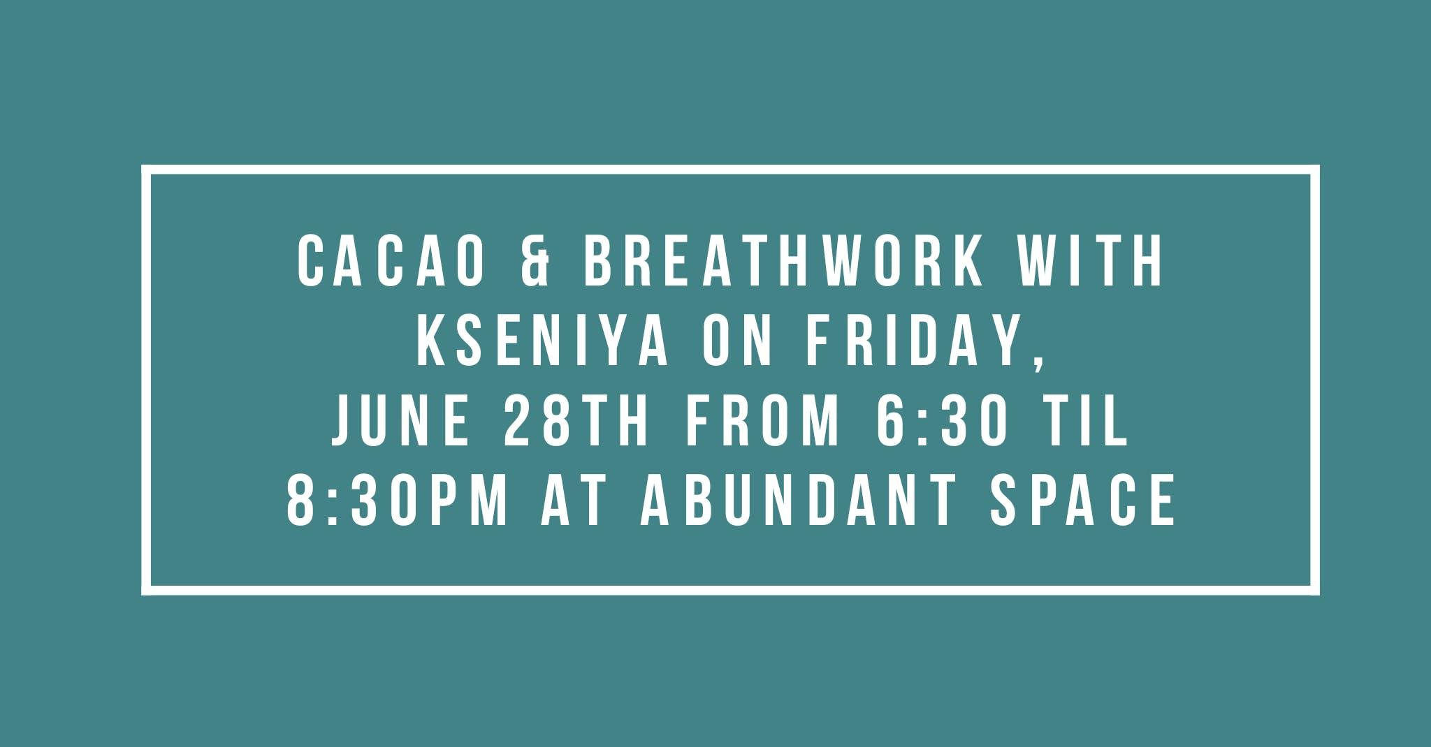 Cacao, Breathwork & Sound Healing