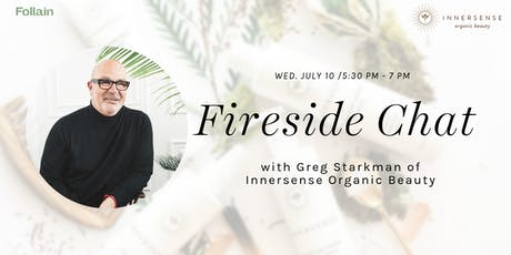 Fireside Chat with Innersense Founder and CEO, Greg Starkman tickets