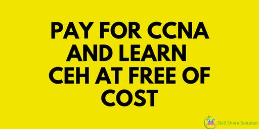 Learn CCNA and get free CEH course
