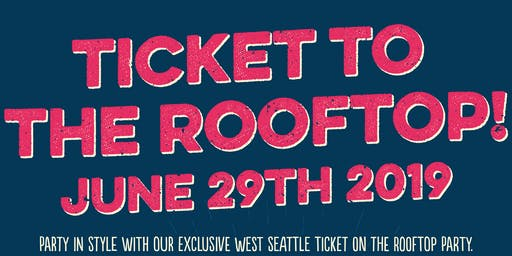 Ticket to the Rooftop