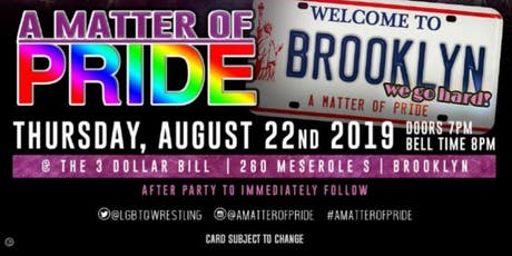 A Matter of Pride : Brooklyn We Go Hard  tickets