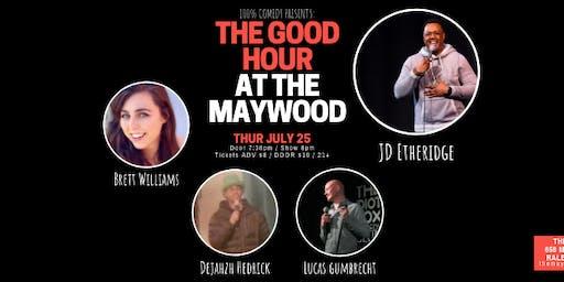 100% Comedy: The Good Hour (JULY w. JD Etheridge)