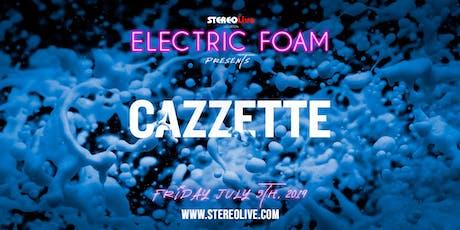 Electric Foam feat. Cazzette - Houston tickets