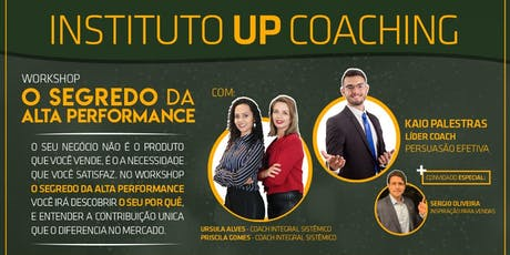 Workshop O Segredo Da Alta Performance  ingressos