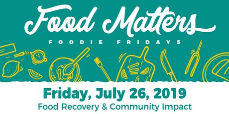 Food Matters: Food Recovery and Community Impact tickets