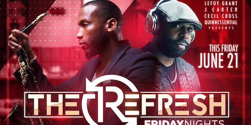 After the work-week, enjoy The ReFRESH @ REVEL! Live Music·Amazing Food·DJs
