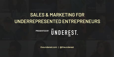 Sales & Marketing For Underrepresented Entrepreneurs tickets